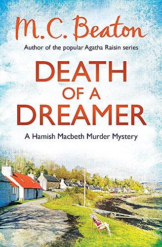 9781472105400: Death of a Dreamer (Hamish Macbeth)