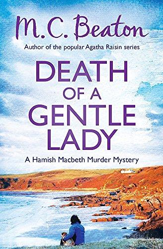 9781472105424: Death of a Gentle Lady (Hamish Macbeth)