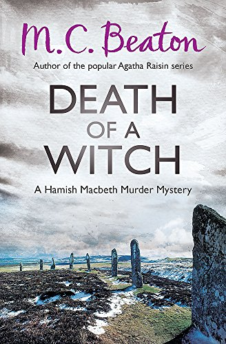 Death of a Witch (Hamish Macbeth): Beaton, M.C.