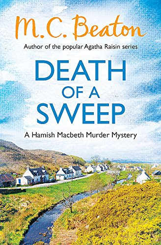 9781472105455: Death of a Sweep (Hamish Macbeth Murder Mystery)