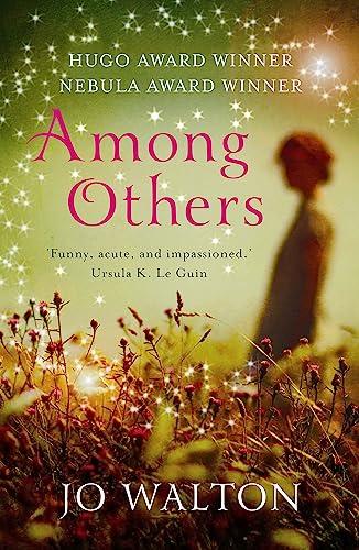 9781472106537: Among Others