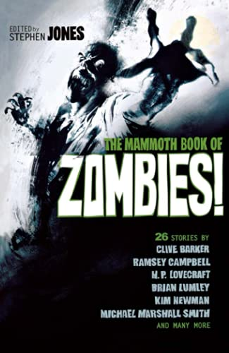 9781472106681: The Mammoth Book of Zombies (Mammoth Books)