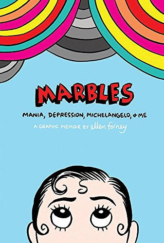 9781472106896: Marbles: Mania, Depression, Michelangelo and Me