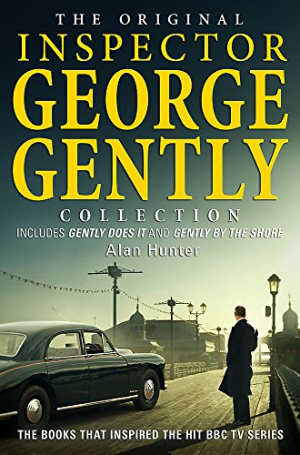9781472108364: The Original Inspector George Gently Collection