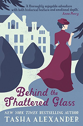9781472108593: Behind the Shattered Glass (Lady Emily Mysteries)