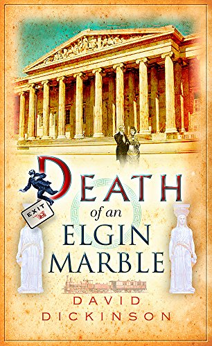 9781472108661: Death of an Elgin Marble (Lord Francis Powerscourt)