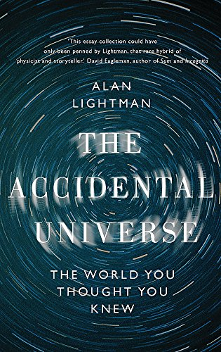9781472109187: The Accidental Universe: The World You Thought You Knew