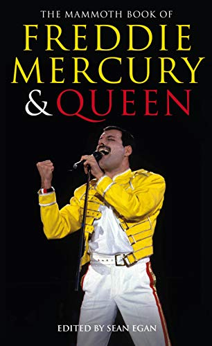 9781472109262: The Mammoth Book of Freddie Mercury and Queen (Mammoth Books)