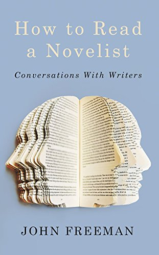 9781472109378: How to Read a Novelist: Conversations with Writers