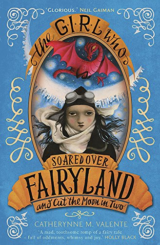 9781472110015: The Girl Who Soared Over Fairyland and Cut the Moon in Two