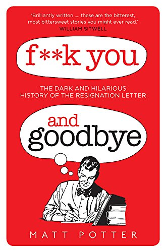 9781472110077: F**k You And Goodbye