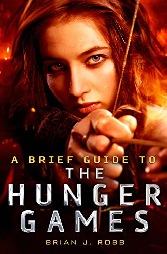 9781472110589: A Brief Guide to the Hunger Games