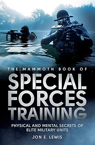9781472110879: The Mammoth Book of Special Forces Training: Physical and Mental Secrets of Elite Military Units