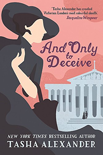 9781472111326: And Only to Deceive (A Lady Emily Mystery)