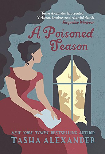 9781472111333: A Poisoned Season (Lady Emily Mysteries)