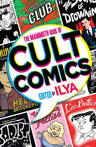 9781472111494: The Mammoth Book Of Cult Comics: Lost Classics from Underground Independent Comic Strip Art (Mammoth Books)