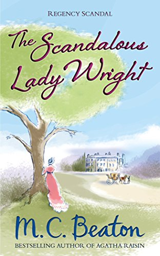 9781472112118: The Scandalous Lady Wright (Regency Scandals)