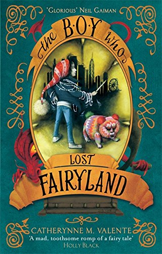 9781472112828: The Boy Who Lost Fairyland