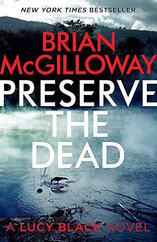 9781472113160: Preserve The Dead (DS Lucy Black)