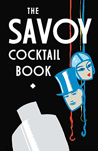 9781472114242: The Savoy Cocktail Book
