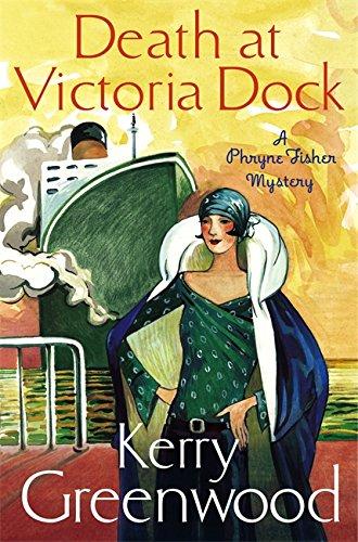 9781472115829: Death at Victoria Dock: Miss Phryne Fisher Investigates