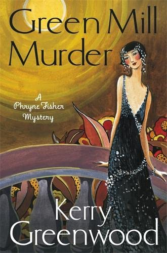9781472115843: The Green Mill Murder: Miss Phryne Fisher Investigates