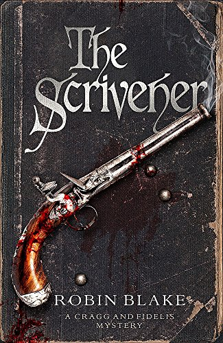 9781472115959: The Scrivener (Cragg & Fidelis)