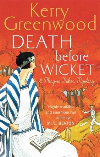 9781472116635: Death Before Wicket: Miss Phryne Fisher Investigates