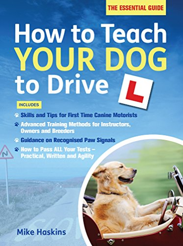 9781472116659: How to Teach Your Dog to Drive
