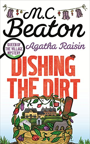 9781472117205: Agatha Raisin: Dishing the Dirt