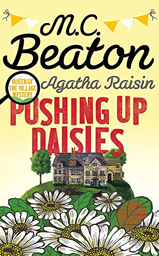9781472117212: Agatha Raisin: Pushing up Daisies