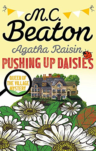 9781472117342: Agatha Raisin: Pushing up Daisies