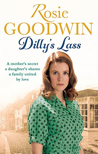 Dilly's Lass (Dilly's Story): Goodwin, Rosie