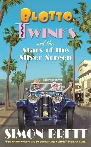 Blotto, Twinks and the Stars of the Silver Screen: Simon Brett