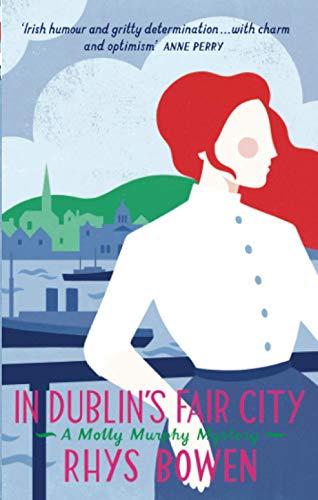9781472118462: In Dublin's Fair City (Molly Murphy 6)