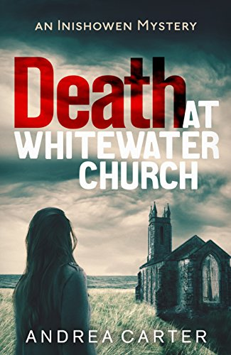 9781472118974: Death at Whitewater Church: An Inishowen Mystery