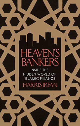 9781472119605: Heaven's Bankers: Inside the Hidden World of Islamic Finance