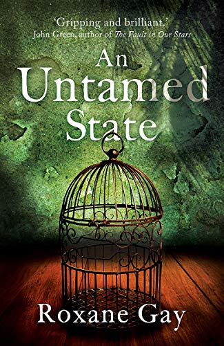 9781472119810: An Untamed State