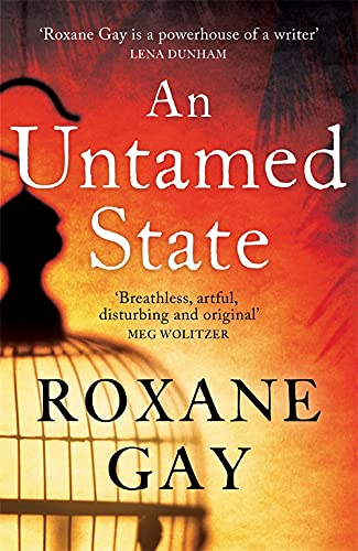 9781472119827: An Untamed State