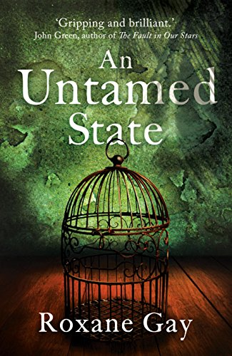 9781472120151: An Untamed State
