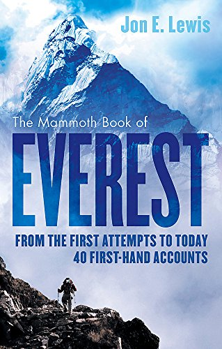 9781472120182: The Mammoth Book Of Everest: From the first attempts to today, 40 first-hand accounts