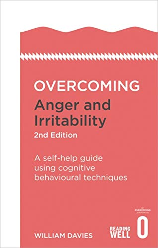 9781472120229: Overcoming Anger and Irritability, 2nd Edition: A Self-help Guide using Cognitive Behavioral Techniques (Overcoming Books)