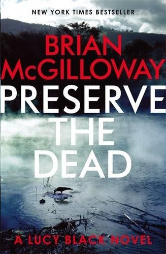 9781472120397: Preserve The Dead (DS Lucy Black)
