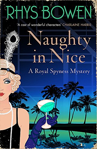 9781472120762: Naughty in Nice (Her Royal Spyness)