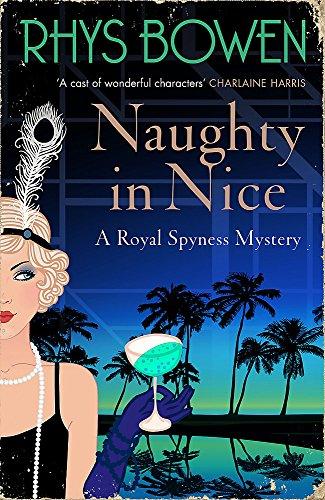 9781472120762: Naughty in Nice (Her Royal Spyness)