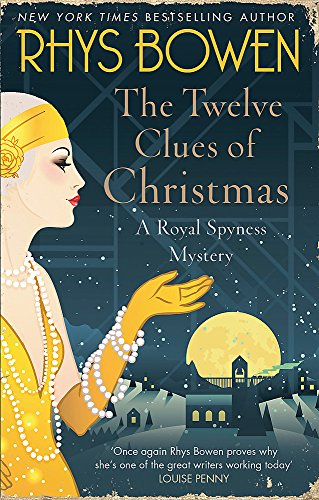 9781472120786: The Twelve Clues of Christmas (Her Royal Spyness)