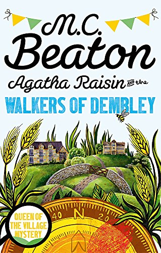 9781472120953: Agatha Raisin and the Walkers of Dembley