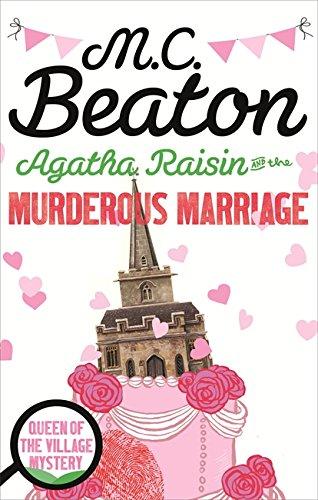 9781472121295: Agatha Raisin and the Murderous Marriage