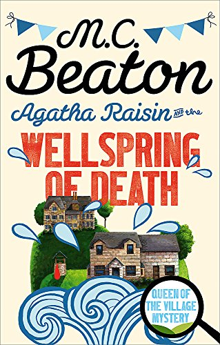 9781472121318: Agatha Raisin and the Wellspring of Death