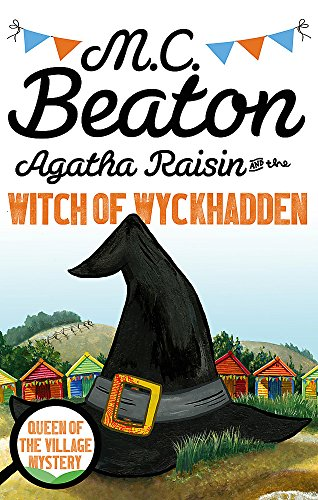 9781472121332: Agatha Raisin and the Witch of Wykhadden